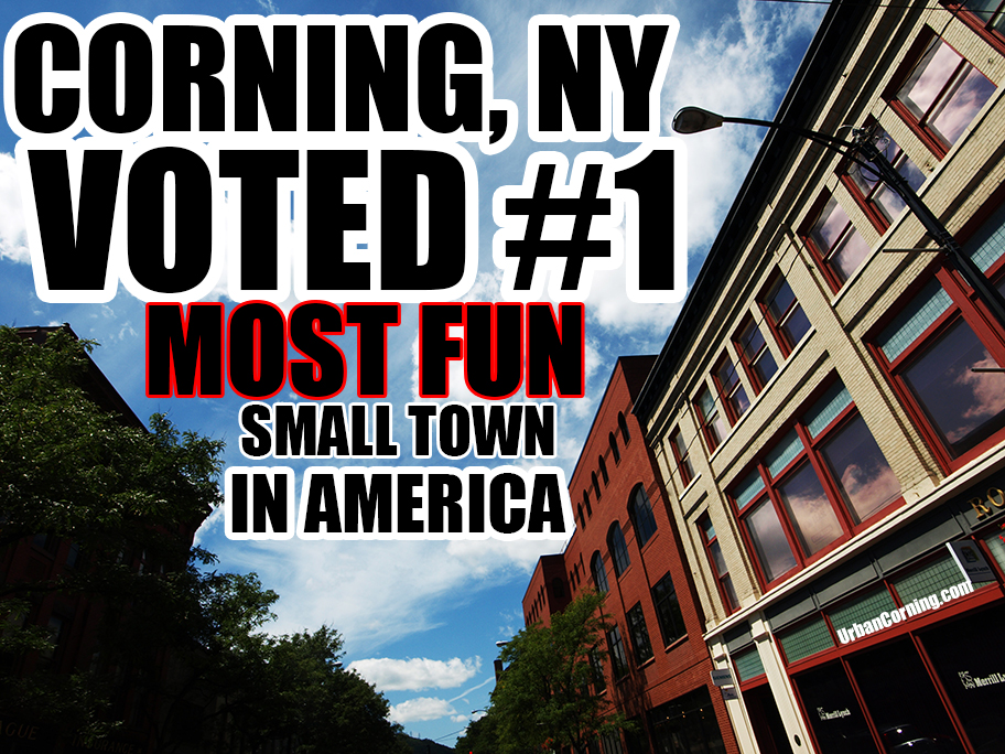 It's Official! Corning is America's Most Fun Small Town